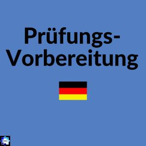 Prüfungsvorbereitung Deutsch